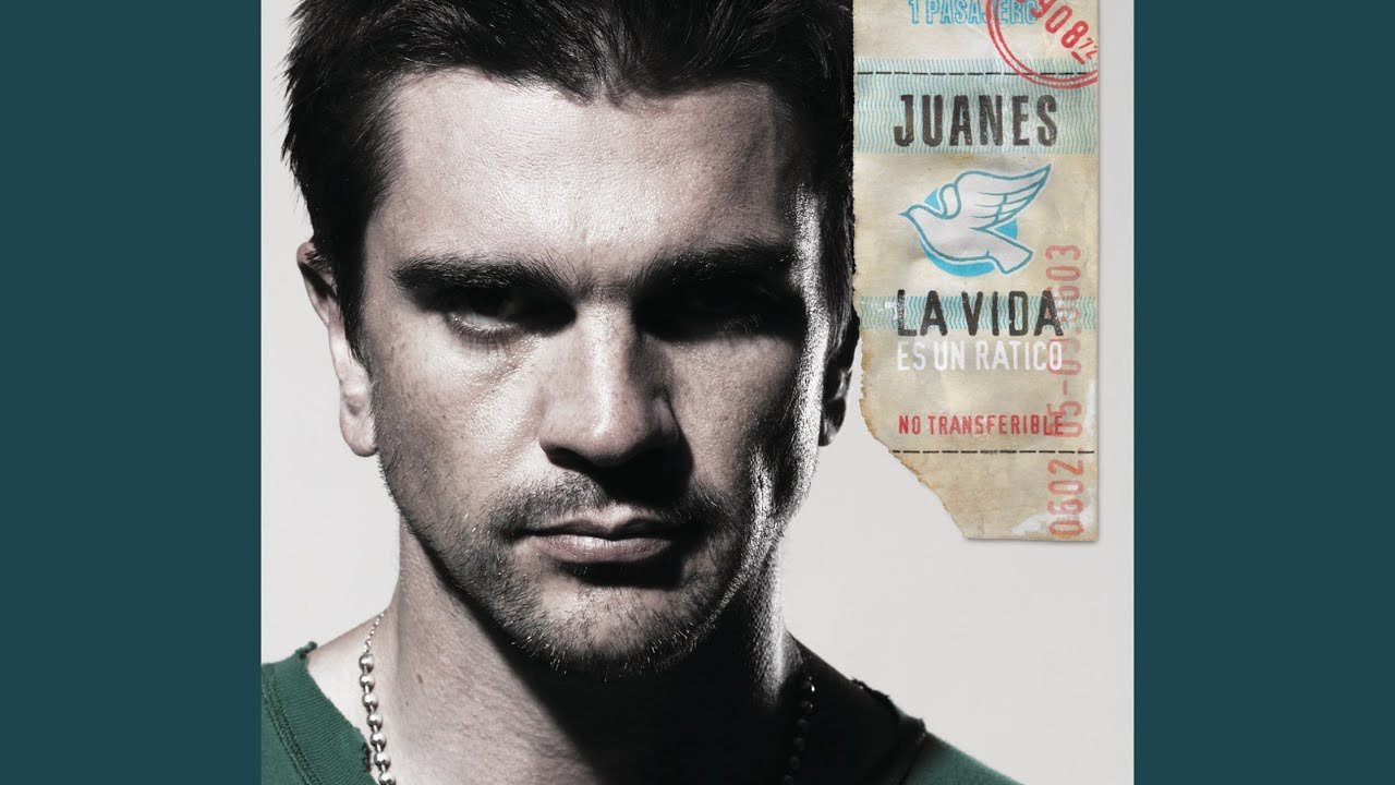 Juanes La Vida Es Un Ratico Lyrics Genius Lyrics