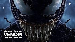 Best Hard Trap Mix 2019 o VENOM o Aggressive Trap Mix 2019 Hard Trap Music Mix 2019