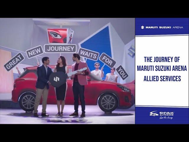 Maruti Suzuki Arena - The Journey | Shivam Autozone