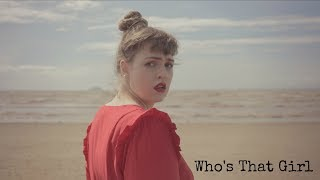 Naomi Dawes - Who's That Girl