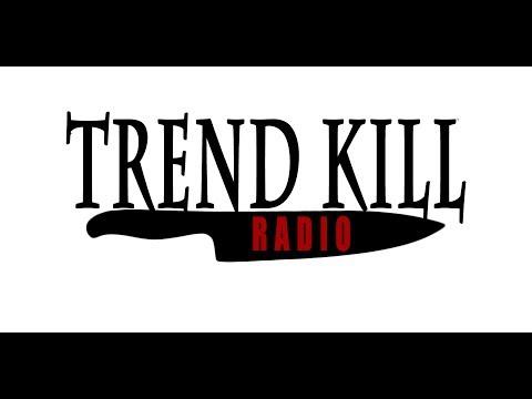 Trend Kill Radio ep.3 WTF WarpedTour?