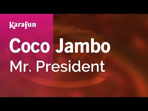 Karaoke Coco Jambo  Mr President *