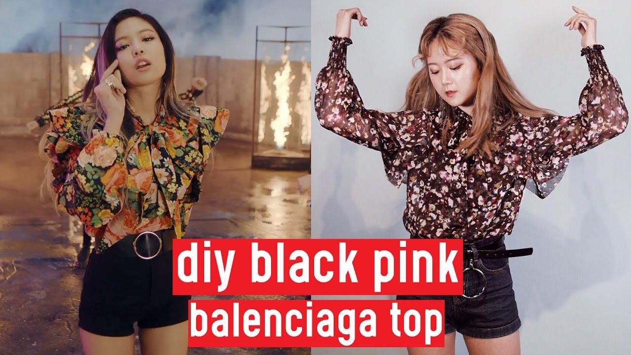 Diy Black Pink Playing With Fire Jennie S Balenciaga Floral Top Diy K Pop Closet 2