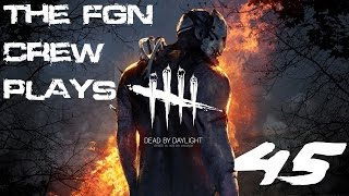 The FGN Crew Plays: Dead by Daylight #45 - Trap Door MASTER (PC)