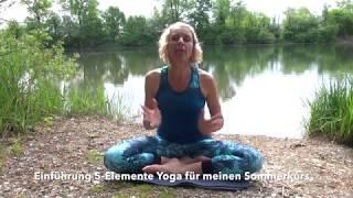 Sommer Yoga Kurs: 5 Elemente Yoga - Outdoor Yoga trifft TCM in Bühl