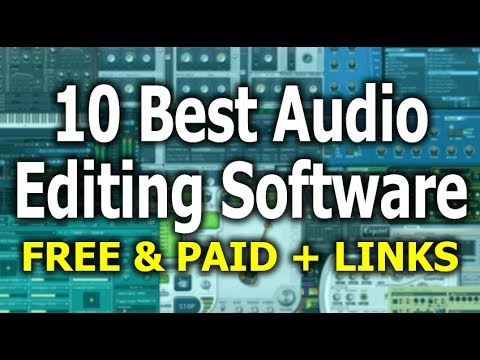 10 BEST AUDIO EDITING SOFTWARE (FREE & PAID)