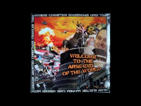 Welcome To The Arse End Of The World Compilation (2011)