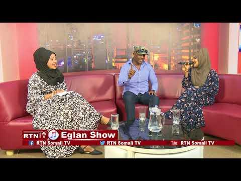 Download RTN TV:  Eglan Show heestii XILQAAD iyo fanaanada Fatxi.