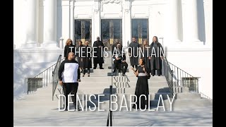 DENISE BARCLAY (Ft. Terrell Hunt) - THERE IS A FOUNTAIN
