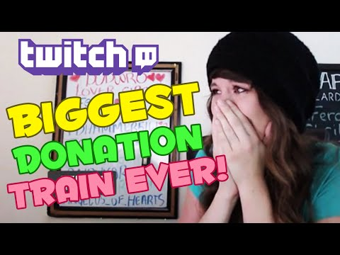 Most EPIC Twitch Donation Train Ever!