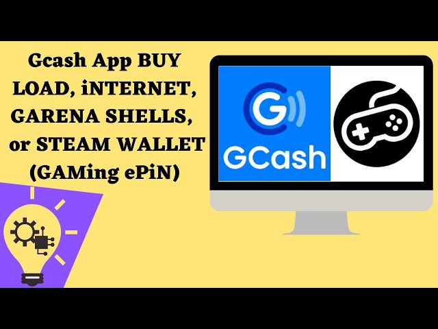Gcash app BUY LOAD, iNTERNET, GARENA SHELLS, or STEAM WALLET