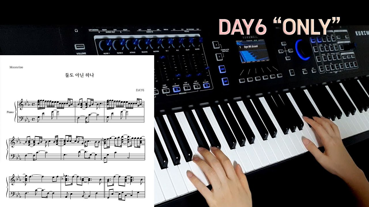 """""""DAY6 - 둘도 아닌 하나 (ONLY)"""" Piano Cover/Sheet Music"""