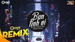 Bạn Tình Ơi Remix (Orinn Remix) - Yuni Boo ft. Goctoi Mixer | Nhạc EDM 8D Tiktok Gây Nghiện