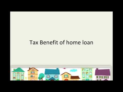 Home Loan Tax Benefits you should know