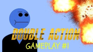 Double Action Gameplay