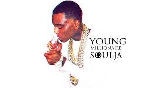 Soulja Boy • Mucho Guapo Pronto | #YoungMillionaire