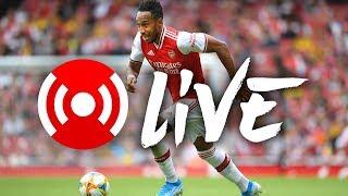 Arsenal 1-2 Lyon  | Arsenal Nation LIVE analysis | Emirates Cup 2019