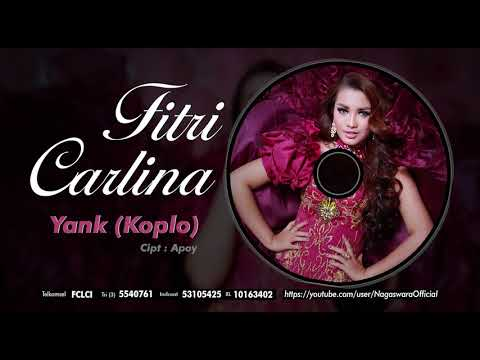 Fitri Carlina - Yank ver. Koplo (Official Audio Video)
