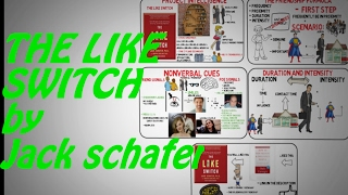 THE LIKE SWITCH By Jack Schafer - Book Review/summary
