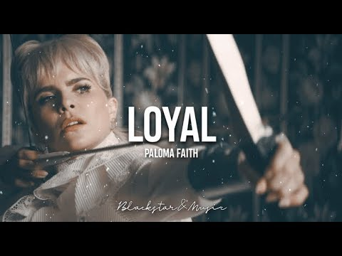 Loyal || Paloma Faith || Traducida Al Español + Lyrics