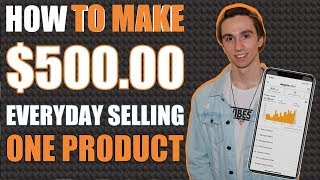 How to Make $500 Everyday Selling One Product on Amazon!