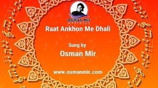 Raat Aankhon Main Dhali | Ghazal | Song | Osman Mir