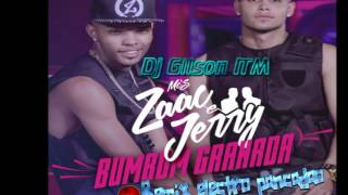 Mcs Zaac Jerry Bumbum Granada Remix Electro 2016 Dj Gilson ITM.mp3