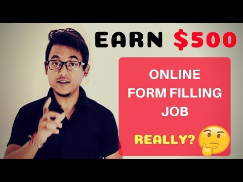 Earn $500 Easy Form Filling Job ||Really???||