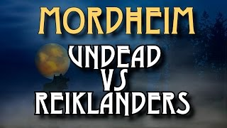 City of the Damned - Mordheim Battle Report - Ep 1, Undead vs Reiklanders