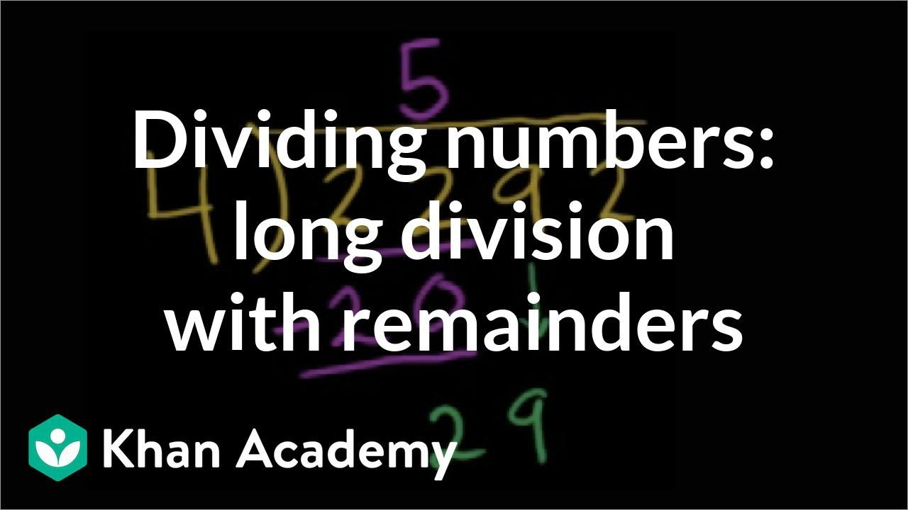 medium resolution of Long division with remainders: 2292÷4 (video)   Khan Academy