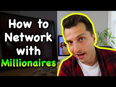 How to Network With Millionaires (And Win!)