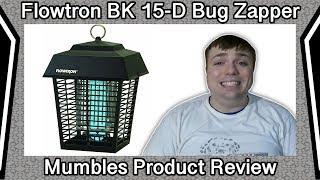 Flowtron BK 15-D Bug Zapper Review - Mumbles Product Review