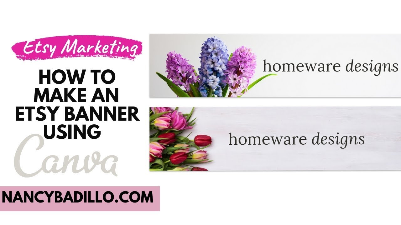 How To Make An Etsy Banner Using Canva - Etsy Marketing | Nancy Badillo