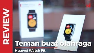 Review Huawei Watch Fit, sejutaan fitur lengkap pake GPS