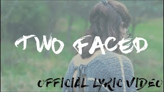 Powdered Elephants - Two Faced [Official Lyric Video]