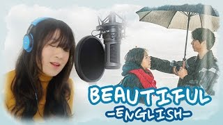 Gambar cover [ENG] BEAUTIFUL-Crush (Goblin 도깨비 OST) by Marianne Topacio MV+Lyrics