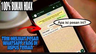 Cara membaca Kiriman Whatsapp yang telah di hapus