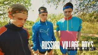 RUSSIAN VILLAGE BOYS - FULL SEASON 2014.