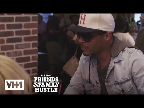 TIP & Tiny Talk to King Harris About Dating | T.I. & Tiny: Friends & Family Hustle