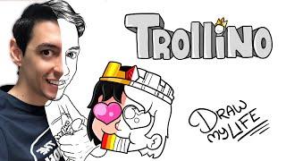 ELTROLLINO | Draw My Life