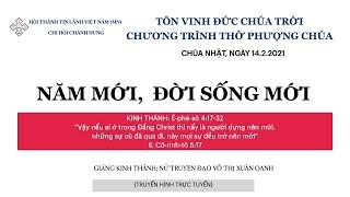HTTL  CHÁNH HƯNG - Chương trình thờ phượng Chúa - 14/02/2021