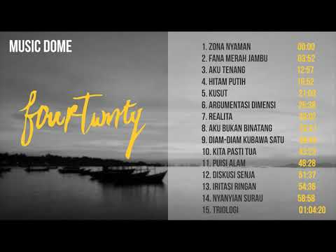 Playlist Lagu Fourtwnty Full Album