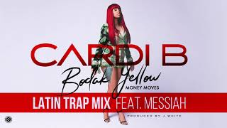 Download Cardi B - Bodak Yellow Latin Trap Mix feat. Messiah [Official Audio] MP3 song and Music Video