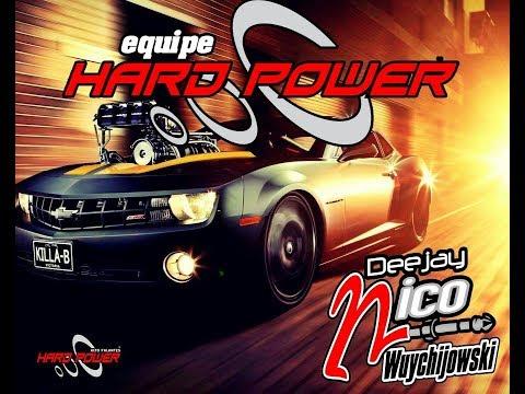 EQUIPE HARD POWER - DJ Nico Wuychijowski