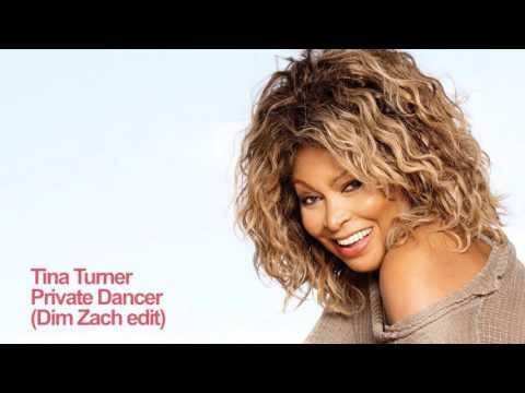Tina Turner  Private Dancer Dim Zach edit