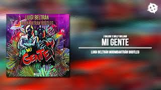 J Balvin & Willy William - Mi Gente (Luigi Beltrán Moombahtrán Bootleg)