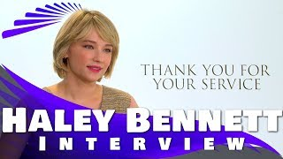 HALEY BENNETT INTERVIEW - THANK YOU FOR YOUR SERVICE