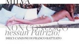 MILVA Non conosco nessun Patrizio! Dieci canzoni di Franco Battiato Full Album 2010