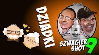 Dziadki - Szwagier SHOT 9