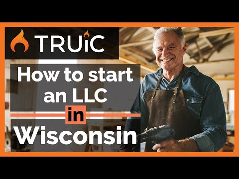LLC Wisconsin - How To Start An LLC In Wisconsin - Short Version